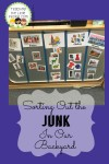 Sorting Out the Junk in Our Backyard : teachingthelittlepeople.com